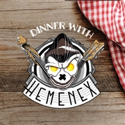 HEMENEX - DINNER WITH HEMENEX