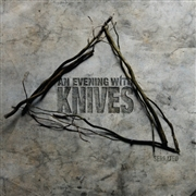 AN EVENING WITH THE KNIVES - SERRATED