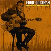 COCHRAN, EDDIE - FOOL'S PARADISE: EARLY AND RARE EDDIE