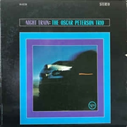 PETERSON, OSCAR -TRIO- - NIGHT TRAIN