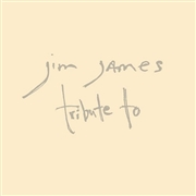 JAMES, JIM - TRIBUTE TO