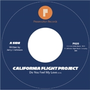 CALIFORNIA FLIGHT PROJECT - DO YOU FEEL MY LOVE/DANCE ON IT