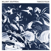 SOUFFREAU, WILLIAM - TOBACCO FIELDS