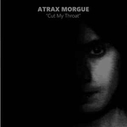 ATRAX MORGUE - CUT MY THROAT (+CD)