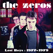 ZEROS - LOST BOYS: 1977-1979