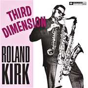 KIRK, ROLAND - THIRD DIMENSION