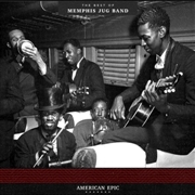 MEMPHIS JUG BAND - AMERICAN EPIC: THE BEST OF