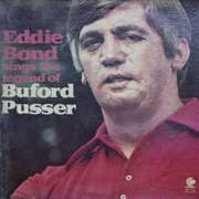BOND, EDDIE - SINGS THE LEGEND OF BUFORD PUSSER