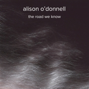 O'DONNELL, ALISON - THE ROAD WE KNOW
