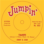 "JIMMY & STAN/""BABY"" EARL & THE TRINI-DADS - TAHITI/BACK SLOP"