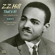 HILL, Z.Z. - COMPLETE KENT RECORDINGS 1964-1968 (2CD)