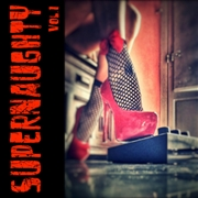 SUPERNAUGHTY - VOL. 1