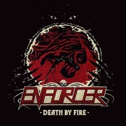 ENFORCER - DEATH BY FIRE (BONE)