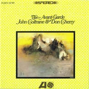 COLTRANE, JOHN -& DON CHERRY- - THE AVANT-GARDE (RUS)