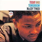 TYNER, MCCOY - TODAY AND TOMORROW (RUS)
