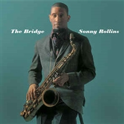 ROLLINS, SONNY - THE BRIDGE (RUS)