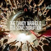 DANDY WARHOLS - LIVE SONIC DISRUPTION (2LP)