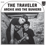 ARCHIE & THE BUNKERS - THE TRAVELER/LOOKING