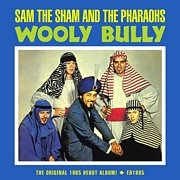 SAM THE SHAM & THE PHARAOHS - WOOLY BULLY: ORIGINAL 1965 DEBUT ALBUM!