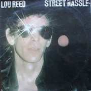 REED, LOU - STREET HASSLE