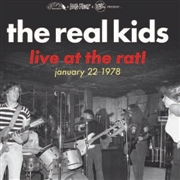 REAL KIDS - LIVE AT THE RAT! JANUARY 22 1978