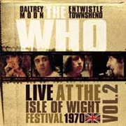 WHO - (VOL. 2) LIVE AT THE ISLE OF WIGHT