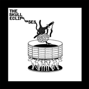 SKULL ECLIPSES - THE SKULL ECLIPSES