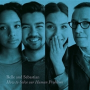 BELLE & SEBASTIAN - HOW TO SOLVE OUR HUMAN PROBLEMS PART 3