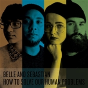 BELLE & SEBASTIAN - HOW TO SOLVE OUR HUMAN PROBLEMS PARTS 1-3 (BOX