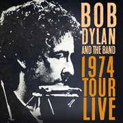 DYLAN, BOB -& THE BAND- - 1974 TOUR LIVE (3CD)
