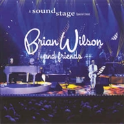 WILSON, BRIAN -& FRIENDS- - A SOUNDSTAGE SPECIAL EVENT (+DVD)