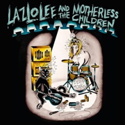 LAZLO LEE & THE MOTHERLESS CHILDREN - DIRTY HORNS
