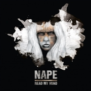 NAPE - READ MY MIND