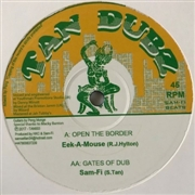 "EEK-A-MOUSE/SAM-FI/DIGGORY KENDRICK - OPEN THE BORDER/SKYLINE SPECIAL/DUBS (10"")"