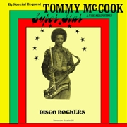 MCCOOK, TOMMY -& THE AGGROVATORS- - SUPER STAR DISCO ROCKERS