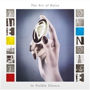 ART OF NOISE - IN VISIBLE SILENCE (2LP)