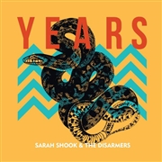 SHOOK, SARAH -& THE DISARMERS- - YEARS