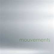 MOUVEMENTS - MOUVEMENTS