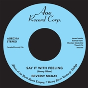 MCKAY, BEVERLY - SAY IT FEELING/CONSCIENCE