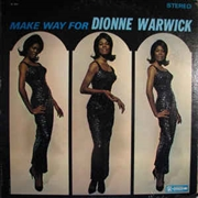 WARWICK, DIONNE - MAKE WAY FOR DIONNE WARWICK-SINGS BACHARACH