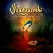 SHADYGROVE - IN THE HEART OF SCARLET WOOD