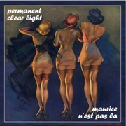 PERMANENT CLEAR LIGHT - (GREEN) MAURICE N'EST PAS LA