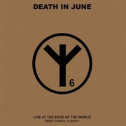DEATH IN JUNE - LIVE AT THE EDGE OF THE WORLD (2LP)