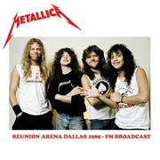 METALLICA - REUNION ARENA DALLAS 1989 FM BROADCAST (2LP)
