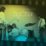 BIG STAR - LIVE AT LAFAYETTE'S MUSIC ROOM (2LP)