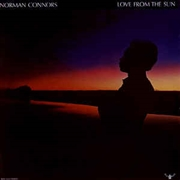 CONNORS, NORMAN - LOVE FROM THE SUN