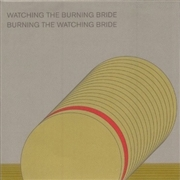 TIETCHENS, ASMUS -& TERRY BURROWS- - WATCHING THE BURNING BRIDE/... (2CD)