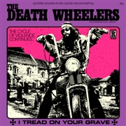 DEATH WHEELERS - (BLACK) I TREAD ON YOUR GRAVE