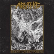 ABYTHIC - BENEATH ANCIENT PORTALS
