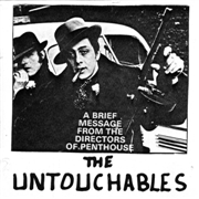 UNTOUCHABLES (UK) - IN THEIR EYES/SORRY FOR SORROW